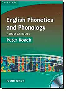 Peter roach english phonetics and phonology 4th edition