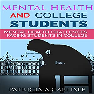 Mental Health and College Students Audiobook