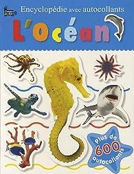 Encyclopédie avec autocollants l'océan par  Langue au chat