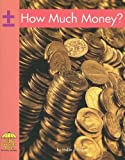 How Much Money?, Hollie J. Endres, 0736852891