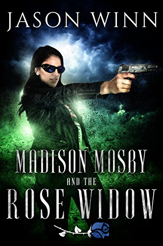 Madison Mosby And The Rose Widow by Jason Winn ebook deal