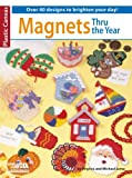 img - for Magnets thru the Year book / textbook / text book