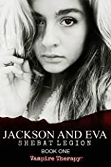 Vampire Therapy: Jackson and Eva (Volume 1) Paperback