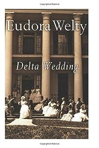 Delta Wedding (A Harvest/Hbj Book)