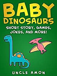 Books for Kids: BABY DINOSAURS (Bedtime Stories For Kids Ages 3-6): Kids Books - Bedtime Stories For Kids - Children's Books - Early Readers (Fun Time Series for Beginning Readers) (English Edition)