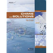 Chimie des solutions (3e edition)