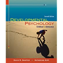 Cengage Advantage Books: Developmental Psychology: Childhood and Adolescence