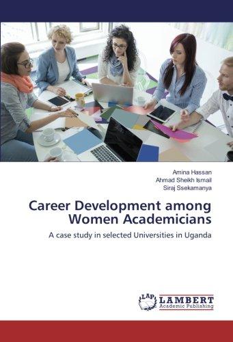 Download Career Development among Women Academicians: A case study in selected Universities in Uganda ebook