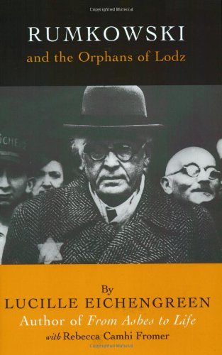 Rumkowski and the Orphans of - Hamburg Jews And Of Germans