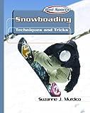 Snowboarding, Suzanne J. Murdico, 0823938492