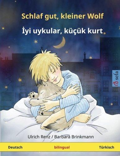 Schlaf gut, kleiner Wolf – Iyi uykular, küçük kurt. (www.childrens-books-bilingual.com) (German Edition)