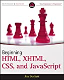 Beginning HTML, XHTML, CSS, and JavaScript, Jon Duckett, 0470540702