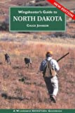 Wingshooter's Guide to North Dakota, Chuck Johnson and Jason A. Smith, 1932098704