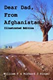 Dear Dad, from Afghanistan, Illustrated, William Singer, 1499363443