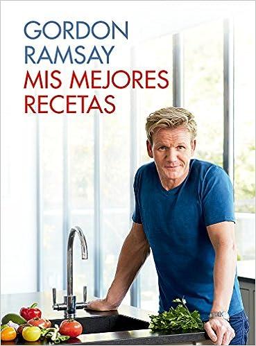 Mis mejores recetas (Sabores): Amazon.es: Gordon Ramsay, PILAR; ALBA ...