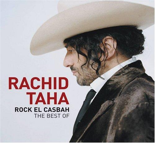 Rock El Casbah: The Best of Rachid Taha