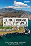 Climate Change at the City Scale, , 0415527589