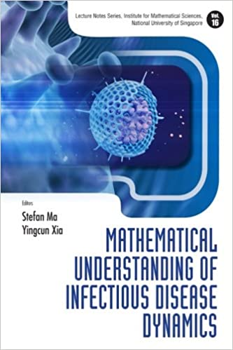 Book Mathematical Understanding Of Infectious Disease Dynamics: Volume 16