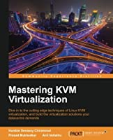 Mastering KVM Virtualization Front Cover
