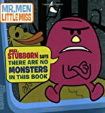 Mr. Stubborn Says There Are No Monsters in This Book, Unknown, 0843135816