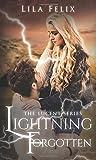 Lightning Forgotten (The Lucent Series)