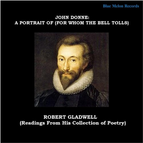 John Donne: A Portrait Of (For Whom the Bell Tolls) [Explicit]