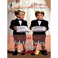 For The Twins' Sake (Tiny Blessings Book 308)