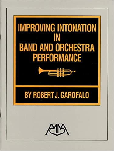Improving intonation in band and orchestra performance robert improving intonation in band and orchestra performance robert garofalo 9780634056000 amazon books malvernweather Gallery