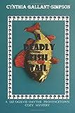 A Deadly Fish Tail, Cynthia Gallant-Simpson, 1466404981