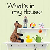 What's in My House?, Severine Charbonnel-Bojman, 1770851135