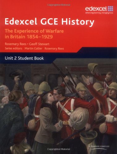 Edexcel GCE History Unit 2 C1 the Experience of Warfare in Britain: Crimea, Boer and the First World War, 1854-1929