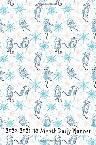2020 - 2021 18 Month Daily Planner: Fun Frolicking in the Snow Pet Rats Cover | Daily Organizer Calendar Agenda | 6x9 | Work, Travel, School Home | ... Idea! (Time and Lifestyle Organizer Series) New Nomads Press