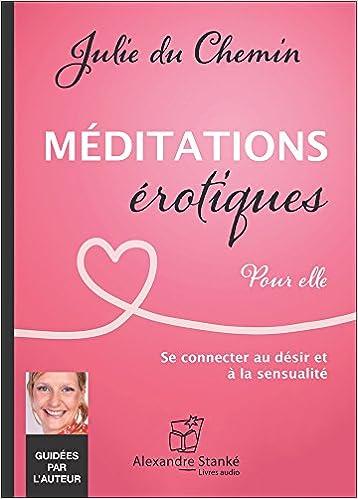 Meditations Erotiques Pour Elle Livre Audio Cd