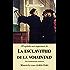 La Esclavitud de la Voluntad: Una condensacion moderna (Spanish Edition)