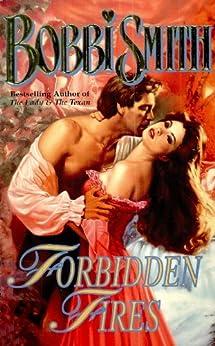 Forbidden Fires (Love Spell historical romance) by [Smith, Bobbi]