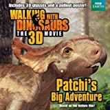 [Walking with Dinosaurs: Patchi's Big Adventure] (By: J. E. Bright) [published: October, 2013]