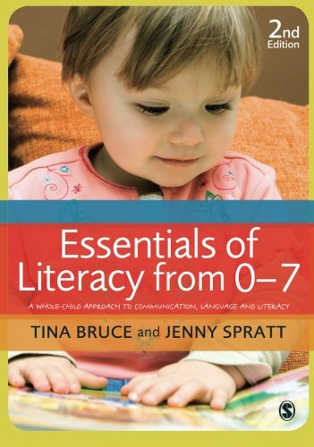 essentials-of-literacy-from-0-7-a-whole-child-approach-to-communication-language-and-literacy
