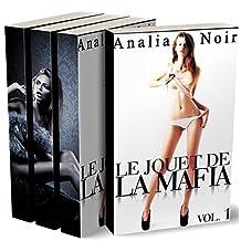Le Jouet de la Mafia (L'INTÉGRALE): (Roman Érotique, Thriller, Sexe à Plusieurs, Suspense, Soumission) (French Edition)