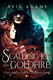 Scalding Ice and Goldfire: Dark Malvaarian Romance (Lost Souls Series Standalone)
