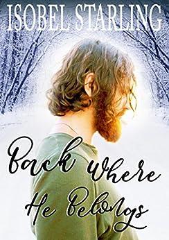 Back Where He Belongs by [Starling, Isobel]