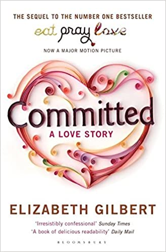 Image result for gilbert committed book