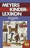 Meyers Kinderlexikon : Mein Erstes Lexikon, Jugendbuchlektorat des Bibliographischen Instituts, 1461599458