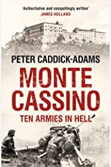 Monte Cassino: Ten Armies in Hell by Peter Caddick-Adams (9-May-2013) Paperback Paperback