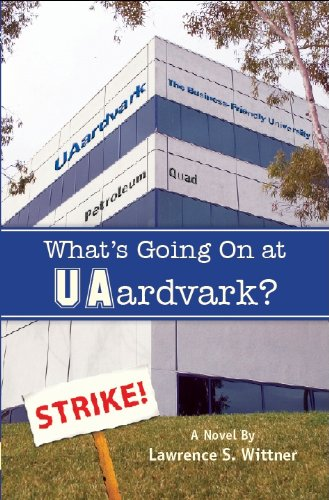 Book: What's Going On at UAardvark? by Lawrence S. Wittner