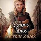 La Ladrona de Libros (       UNABRIDGED) by Markus Zusak Narrated by Mercè Montalà