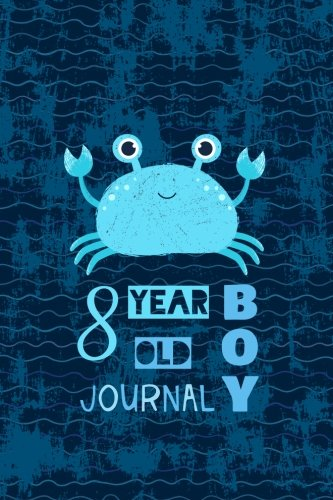 8 Year Old Boy Journal: Happy Birthday Notebook Wide Ruled and Blank Framed Sketchbook Pages, Cute Crab Diary Gift, Journal For 8 Year Old Boys to Draw and Sketch 50 sheets/100 pages, 6