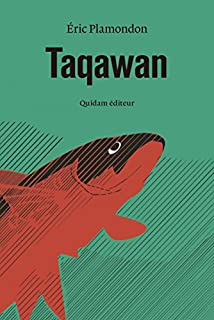 Taqawan, Plamondon, Eric