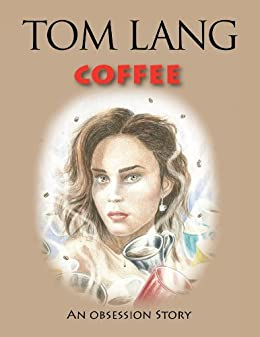 Books by Tom Lang (Author of Coffee)