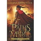 Paths of Malice (The Venatrix Chronicles)