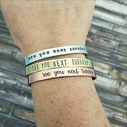 Funny Humor Jewelry - See You Next Tuesday Bracelet, Funny Best Friend Gift, C U Next Tuesday, Adult Humor Jewelry, Inappropriate Cuff Bracelet, Cuss Word Cuff